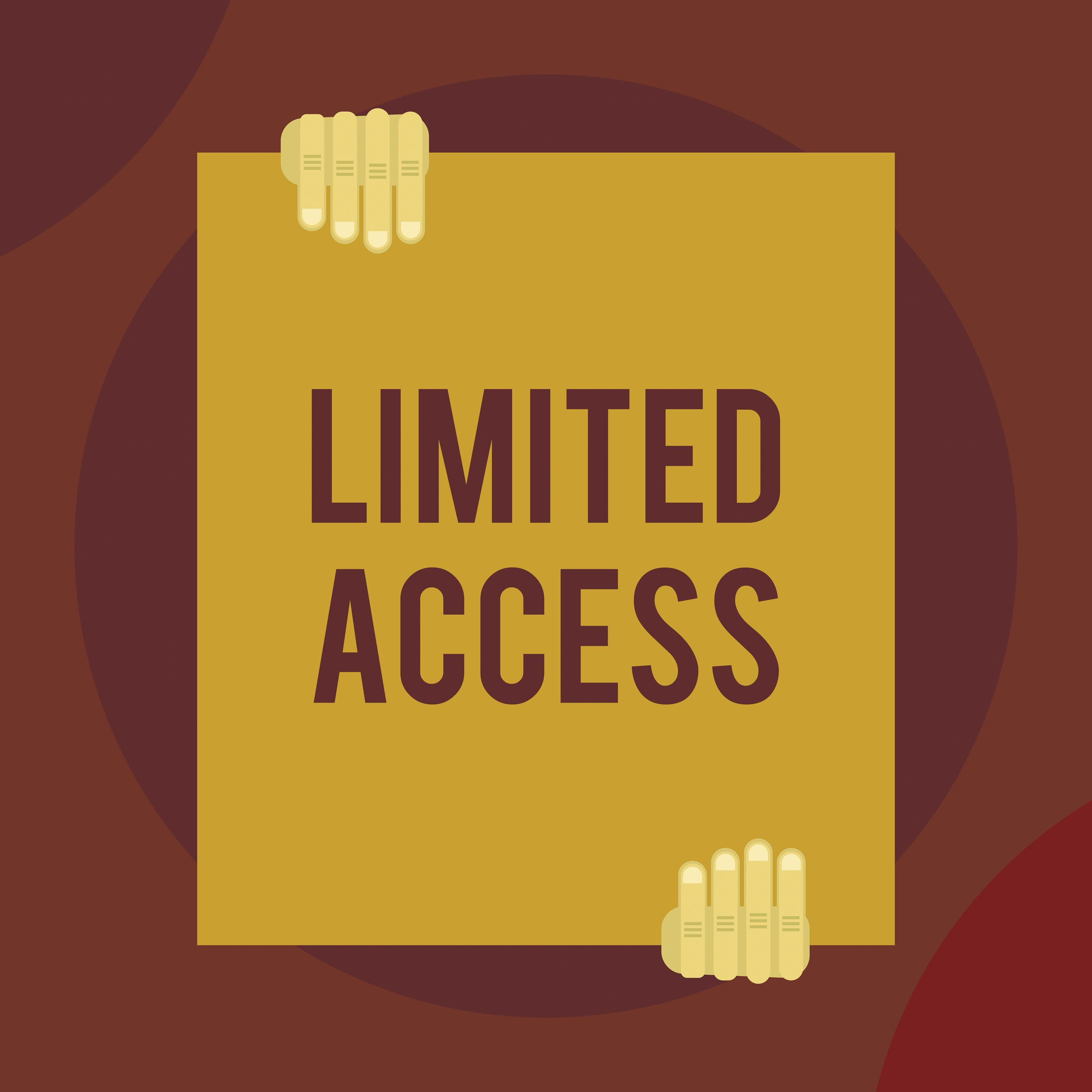 limited access